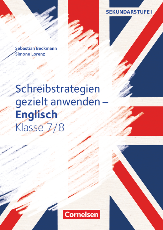 Schreibstrategien gezielt anwenden - Kopiervorlagen - Klasse 7/8