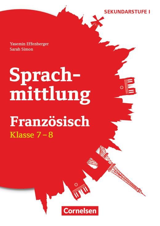 Sprachmittlung in den Fremdsprachen Sekundarstufe I - Kopiervorlagen - Klasse 7/8