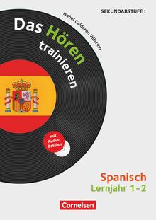 Das Hören trainieren - Spanisch