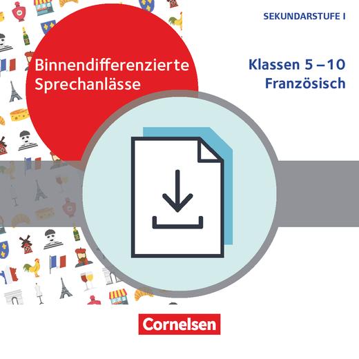 Binnendifferenzierte Sprechanlässe - ... im Französisch-Unterricht - Kopiervorlagen als PDF - Klasse 5-10