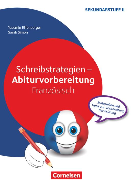 Abiturvorbereitung Fremdsprachen - Schreibstrategien Französisch - Kopiervorlagen