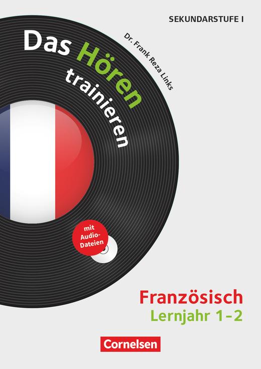Das Hören trainieren - Das Hören trainieren - Kopiervorlagen mit Audio-CD - Lernjahr 1/2
