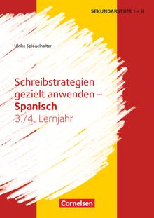 Schreibstrategien gezielt anwenden - Spanisch