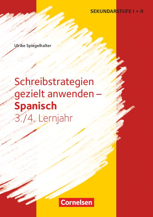 Schreibstrategien gezielt anwenden - Kopiervorlagen - Lernjahr 3/4