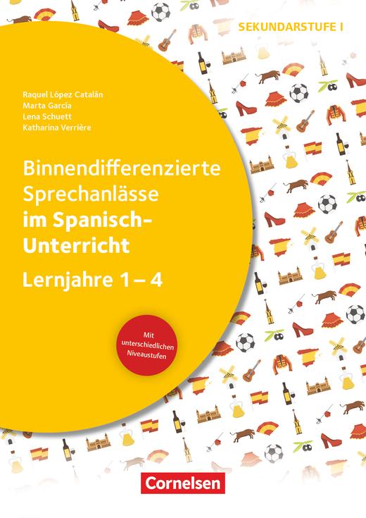 Binnendifferenzierte Sprechanlässe - ... im Spanisch-Unterricht - Kopiervorlagen - Lernjahre 1-4