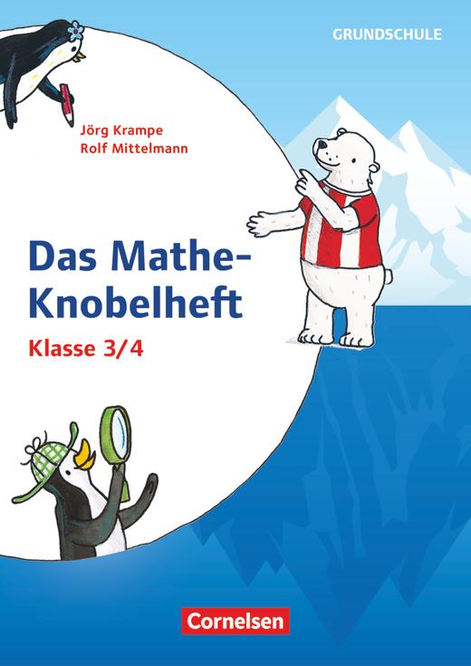 Rätseln und Üben in der Grundschule - Das Mathe-Knobelheft - Kopiervorlagen - Klasse 3/4