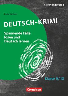 Lernkrimis für die SEK I - Deutsch