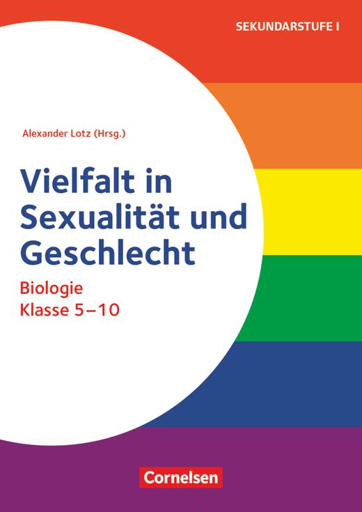Themenhefte Sekundarstufe - Vielfalt in Sexualität und Geschlecht - Buch mit Kopiervorlagen - Klasse 5-10
