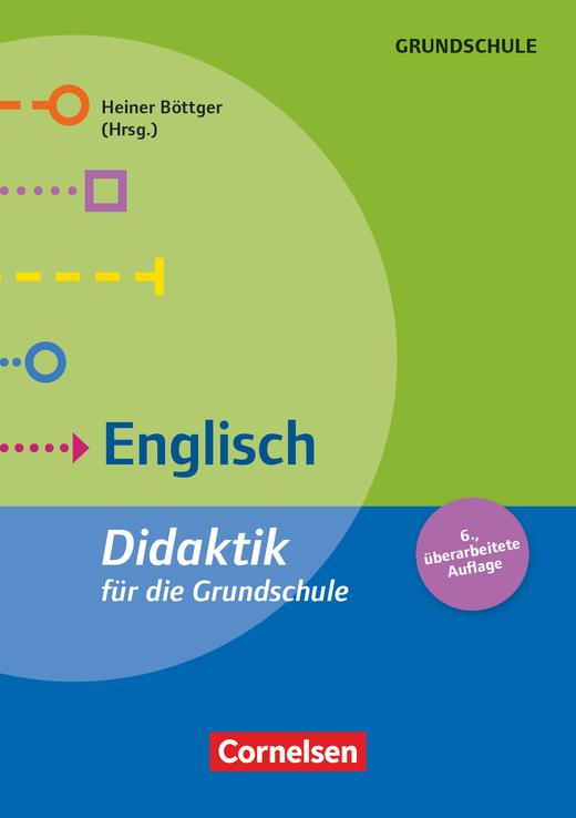 Fachdidaktik für die Grundschule - Englisch (6. überarbeitete Auflage) - Didaktik für die Grundschule - Buch