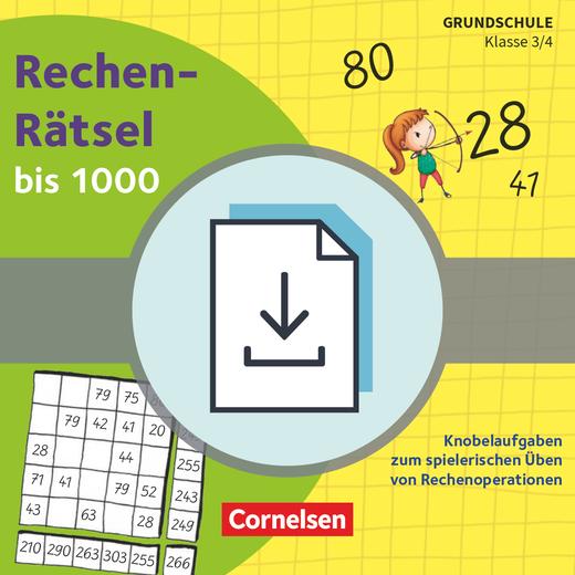 Rätseln und Üben in der Grundschule - Rechen-Rätsel bis 1000 - Knobelaufgaben zum spielerischen Üben von Rechenoperationen - Kopiervorlagen als PDF - Klasse 3/4