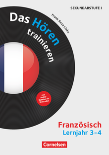 Das Hören trainieren - Das Hören trainieren - Kopiervorlagen mit Audio-Material - Lernjahr 3/4