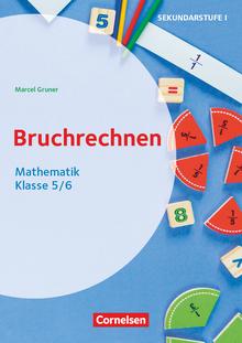 Themenhefte Sekundarstufe - Bruchrechnen - Kopiervorlagen - Klasse 5/6