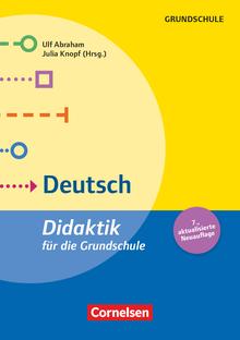 Fachdidaktik für die Grundschule - Deutsch (7. Auflage) - Didaktik für die Grundschule - Buch