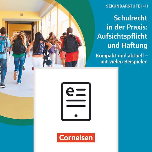 Scriptor Praxis - Schulrecht in der Praxis: Aufsichtspflicht und Haftung - E-Book (ePUB)