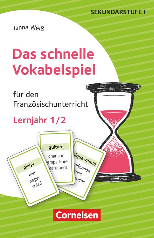 Das schnelle Vokabelspiel - Für den Französischunterricht - 30 Lernkarten - Lernjahr 1/2