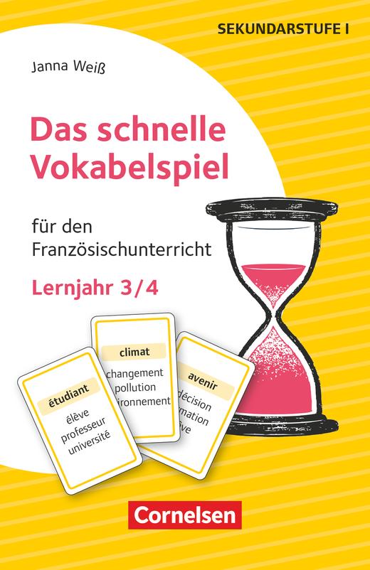 Das schnelle Vokabelspiel - Für den Französischunterricht - 30 Lernkarten - Lernjahr 3/4