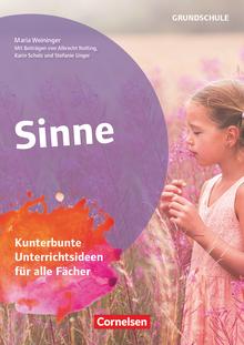 Themenhefte Grundschule - Sinne - Kunterbunte Unterrichtsideen für alle Fächer - Buch mit Kopiervorlagen