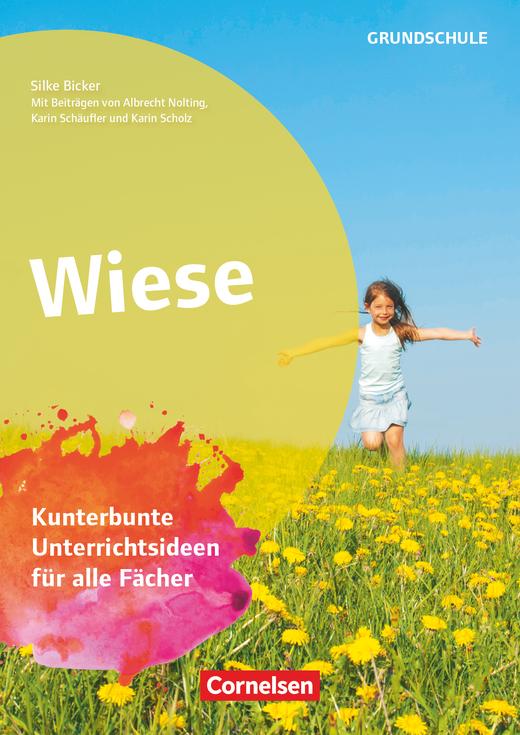 Themenhefte Grundschule - Wiese - Kunterbunte Unterrichtsideen für alle Fächer - Buch mit Kopiervorlagen