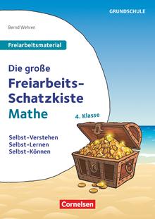 Freiarbeitsmaterial für die Grundschule - Die große Freiarbeits-Schatzkiste - Selbst-Verstehen, Selbst-Lernen, Selbst-Können - Kopiervorlagen - Klasse 4