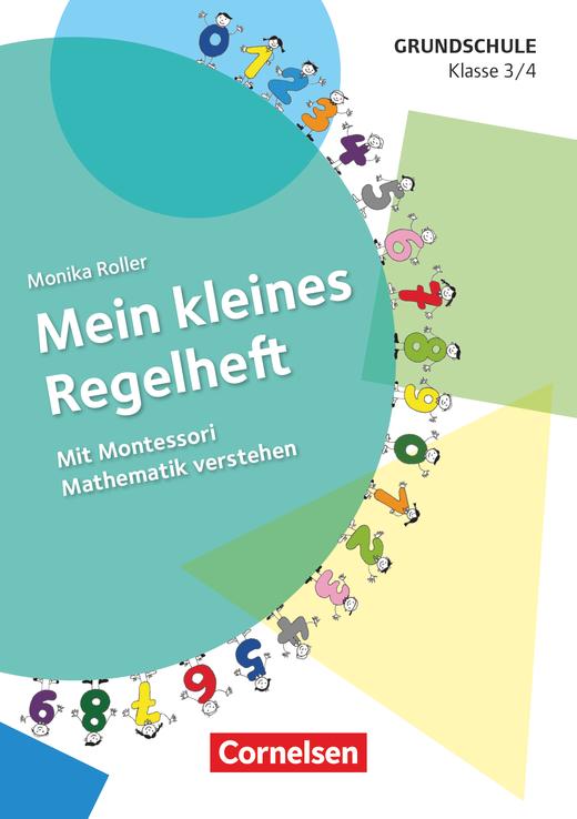 Mein kleines Regelheft - Mit Montessori Mathematik verstehen - Arbeitsheft - Klasse 3/4