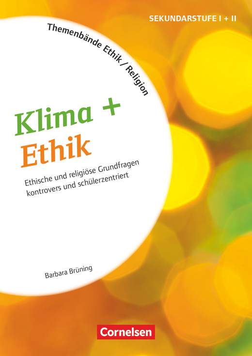 Themenbände Religion und Ethik - Klima + Ethik - Kopiervorlagen - Klasse 5-10
