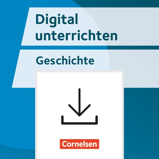 Digital unterrichten - Apps & Co. im Geschichtsunterricht gezielt einsetzen - Fertige Stundenentwürfe - Kopiervorlagen als PDF - Klasse 5-10