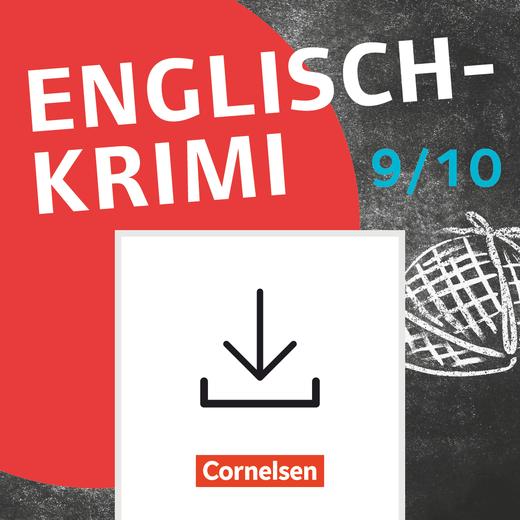 Lernkrimis für die SEK I - Englisch-Krimi - Spannende Fälle lösen und dabei lernen - Kopiervorlagen als PDF - Klasse 9/10
