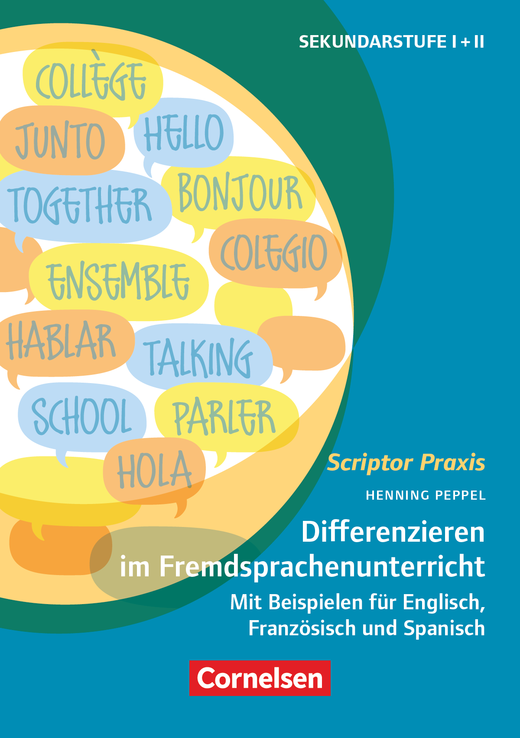 Scriptor Praxis - Differenzieren im Fremdsprachenunterricht Klassen 6-13 - Mit Beispielen für Englisch, Französisch und Spanisch - Buch