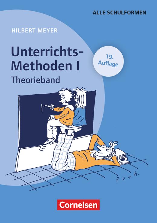 Praxisbuch Meyer - Unterrichts-Methoden I - Theorieband (19. Auflage) - Buch mit zwei didaktischen Landkarten