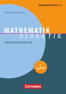 Fachdidaktik - Mathematik-Didaktik (9. Auflage) - Praxishandbuch für die Sekundarstufe I und II - Buch
