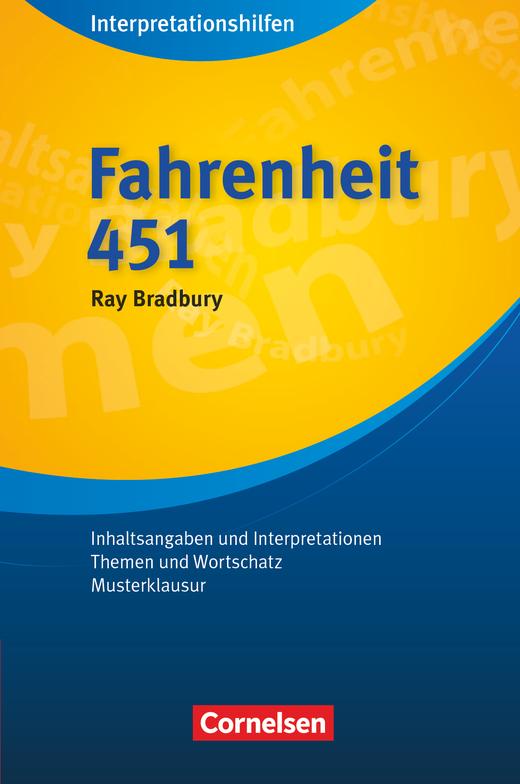 Cornelsen Senior English Library - Fahrenheit 451: Interpretationshilfen - Inhaltsangaben und Interpretationen - Themen und Wortschatz - Musterklausur - Ab 11. Schuljahr