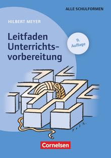 Praxisbuch Meyer - Leitfaden Unterrichtsvorbereitung (10. Auflage) - Buch