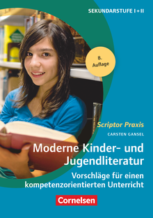 Scriptor Praxis - Moderne Kinder- und Jugendliteratur (8. Auflage) - Vorschläge für einen kompetenzorientierten Unterricht - Buch