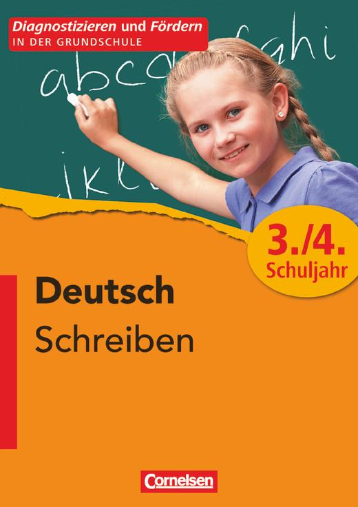Diagnostizieren und Fördern in der Grundschule - Schreiben - Kopiervorlagen - 3./4. Schuljahr