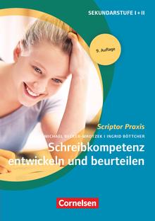 Scriptor Praxis - Schreibkompetenz entwickeln und beurteilen (9. Auflage) - Buch