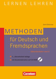 Lernen lehren - Methoden für Deutsch und Fremdsprachen (3., überarbeitete Auflage) - Sekundarstufe I und II - Buch mit Zusatzmaterialien auf CD-ROM