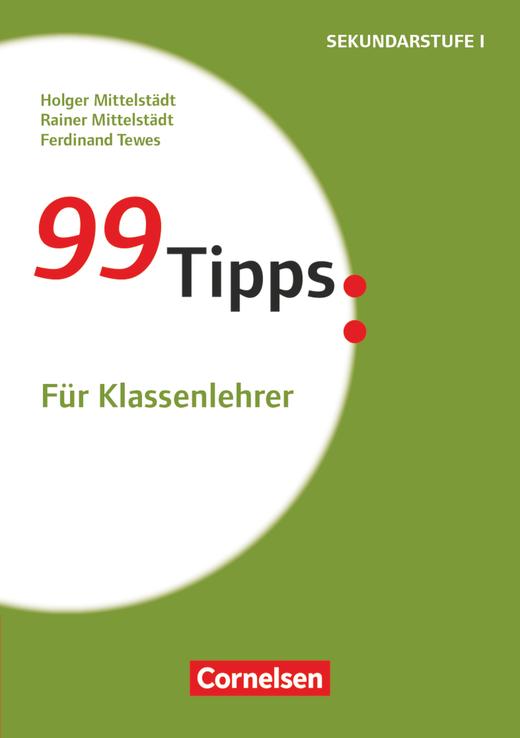 99 Tipps - Für Klassenlehrer (5. Auflage) - Buch