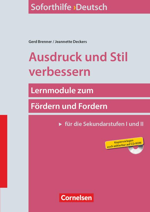 Soforthilfe - Ausdruck und Stil verbessern (7. Auflage) - Lernmodule zum Fördern und Fordern (Sekundarstufe I und II) - Buch mit Kopiervorlagen auf CD-ROM