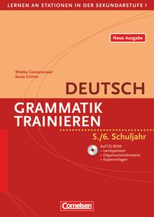 Lernen an Stationen in der Sekundarstufe I - Grammatik trainieren (4., überarbeitete Auflage) - 5./6. Schuljahr - Kopiervorlagen mit CD-ROM