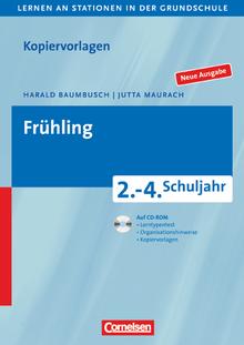 Lernen an Stationen in der Grundschule - Frühling - 5., überarbeitete Auflage - Kopiervorlagen mit CD-ROM - 2.-4. Schuljahr