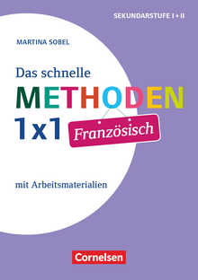 Fachmethoden Sekundarstufe I und II - Das schnelle Methoden-1x1 Französisch (2. Auflage) - Buch