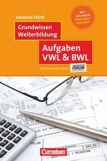 Grundwissen Weiterbildung - Aufgaben VWL & BWL - Fachbuch