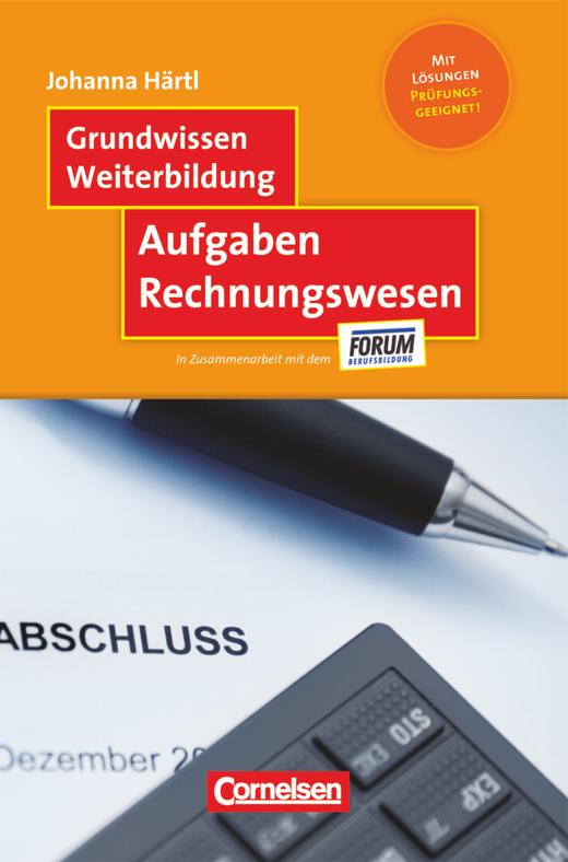 Grundwissen Weiterbildung - Aufgaben Rechnungswesen - Fachbuch