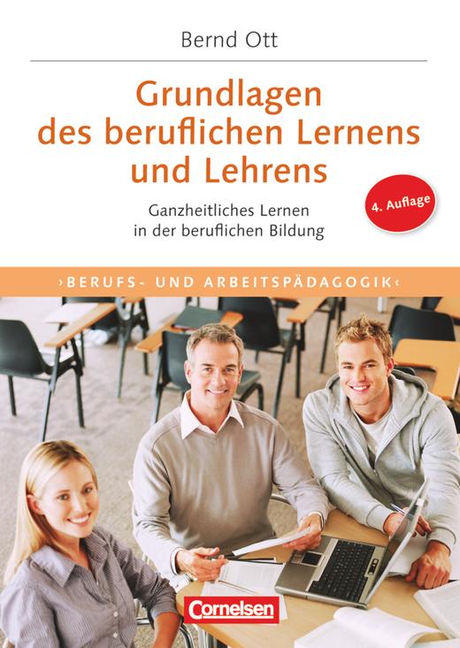 Trainerkompetenz - Grundlagen des beruflichen Lernens und Lehrens (4. Auflage) - Ganzheitliches Lernen in der beruflichen Bildung