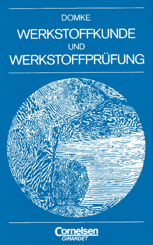 Werkstoffkunde und Werkstoffprüfung - Fachbuch