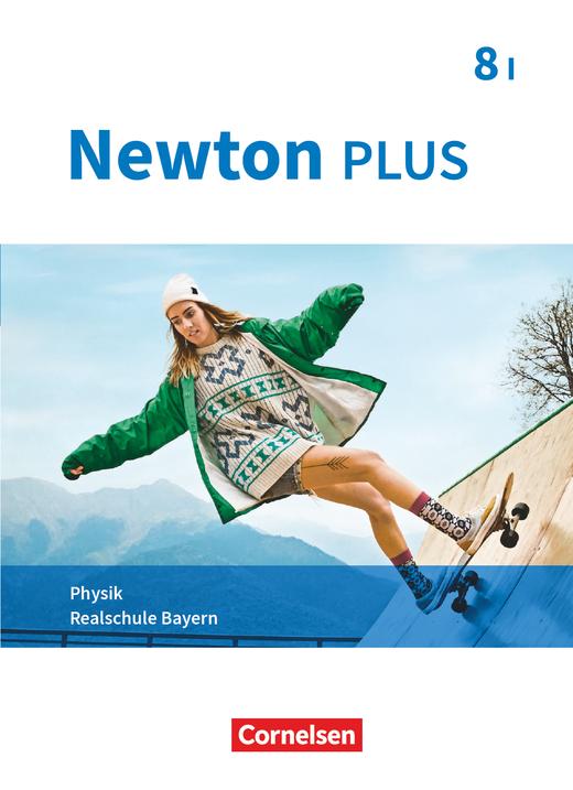 Newton plus - Schülerbuch - 8. Jahrgangsstufe - Wahlpflichtfächergruppe I