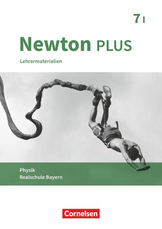 Newton plus - Lehrermaterialien - 7. Jahrgangsstufe - Wahlpflichtfächergruppe I