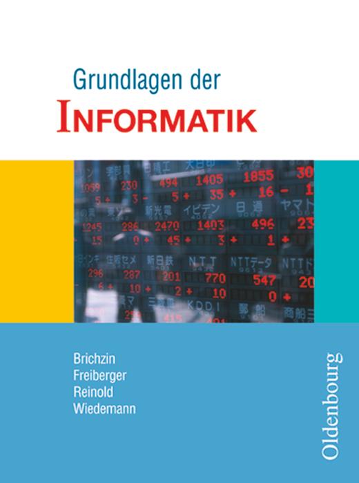 Grundlagen der Informatik - Schülerbuch - 7./8. Schuljahr