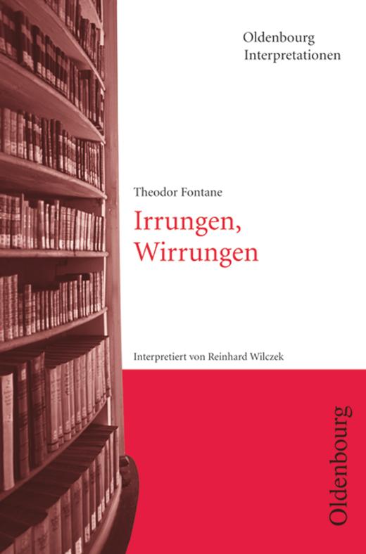 Oldenbourg Interpretationen - Irrungen, Wirrungen - Band 106