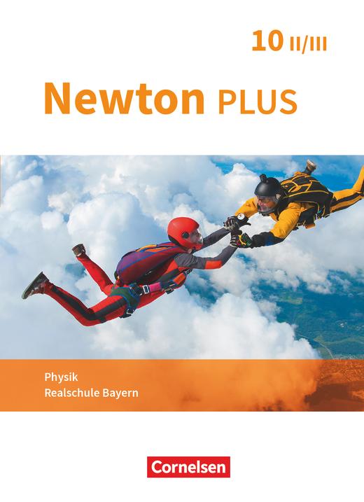 Newton plus - Schülerbuch - 10. Jahrgangsstufe - Wahlpflichtfächergruppe II-III